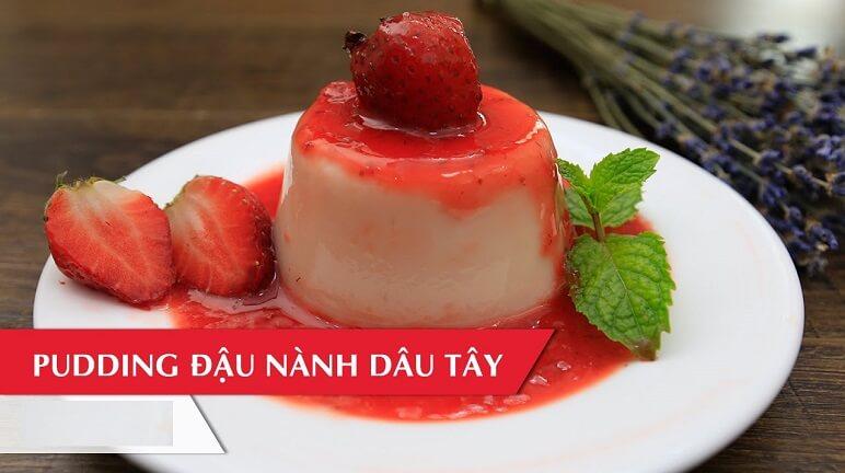 Cách làm Pudding đậu nành xốt dâu tây thơm ngon